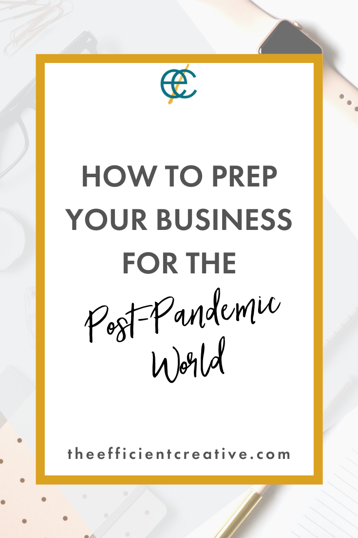 How to Prep Your Business for the Post-Pandemic World