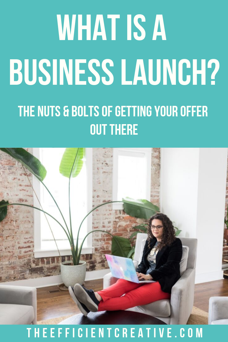 What Is A Business Launch? – The Nuts & Bolts Of Getting Your Offer Out There