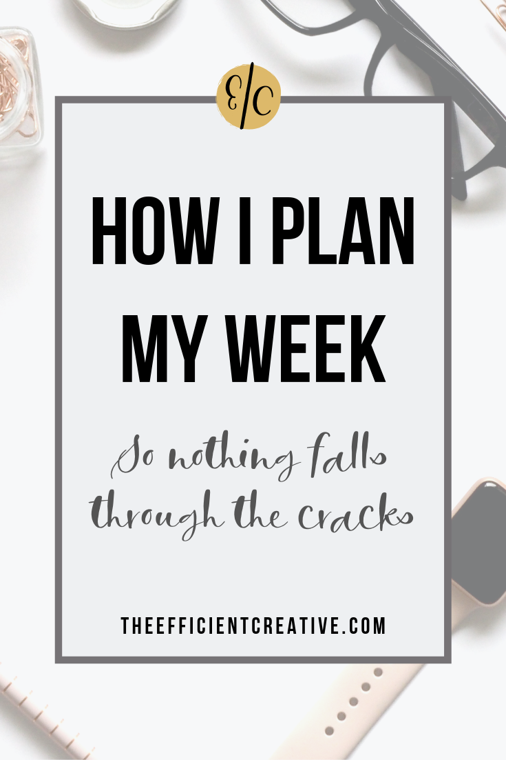 How I plan my week (so nothing falls through the cracks)